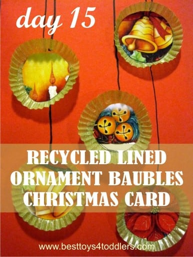 Recycled Lined Ornament Baubles - Day 15 in Blank Christmas Cards Advent Countdown with Kids