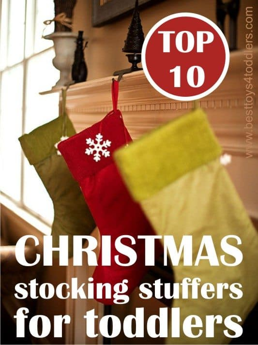 Top 10 Christmas Stocking Stuffers for Toddlers, when less is more!