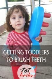 Tot Hack - Tips to Get Toddlers to Brush Their Teeth