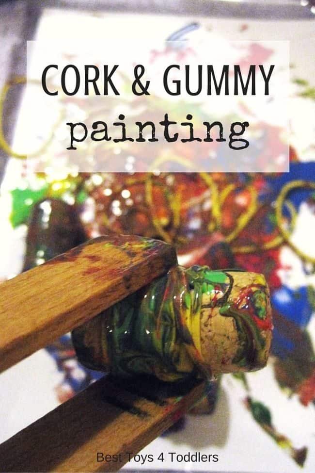 Best Toys 4 Toddlers - Fun process art activity for kids - Cork and Gummy Painting #processart #kidscrafts #finemotorskills #artactivity