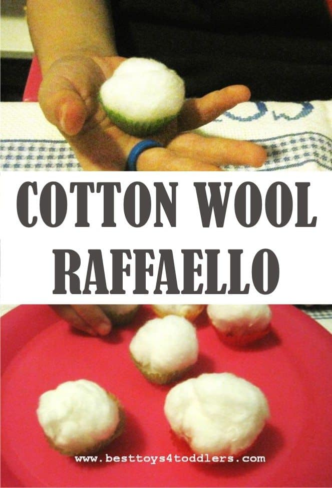 Best Toys 4 Toddler - An easy to create cotton wool raffaello for baking pretend play and tactile sensory play with kids. #pretendplay #sensoryplay #ideasfortoddlers #toddleractivities #playideas #finemotorskills #besttoys4tots #activitiesforpreschoolers