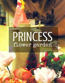 Princess Flower Garden
