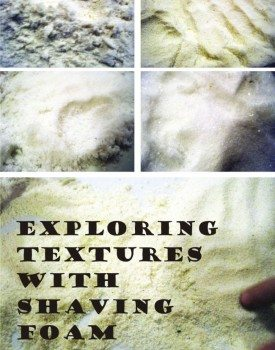Exploring Textures with Shaving Foam