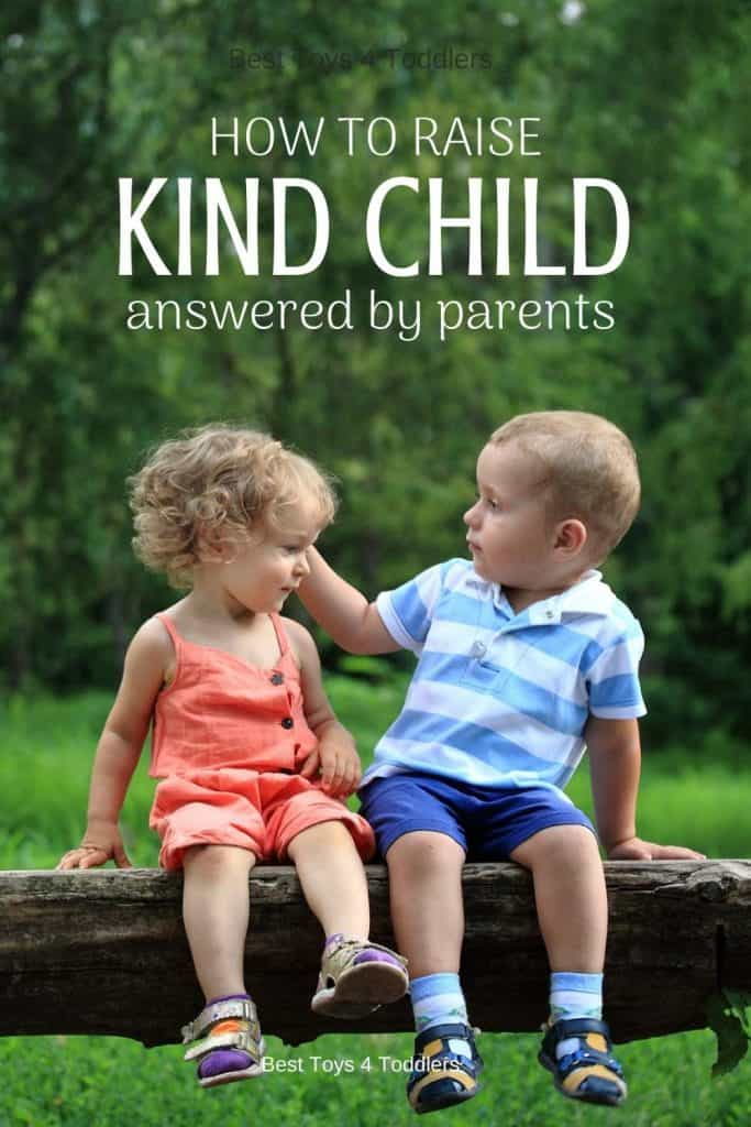 How to Raise Kind Child - helping toddlers and older kids be kind and compassionate towards people, including family members and friends #tothacks #parentingtips #raisingtoddler #kindness #kindchild