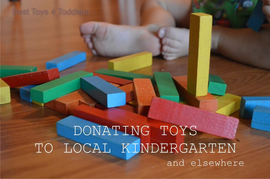 Donating Toys to Local Kindergarten and elsewhere, as a way to teach kids to be kind and loving