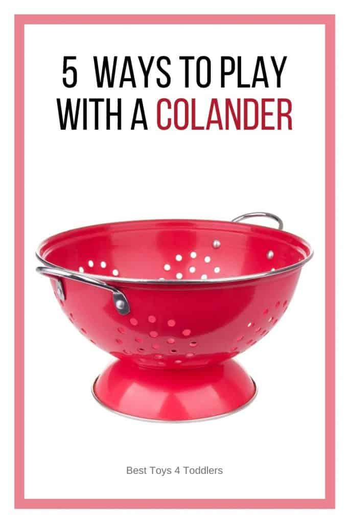 Common utensils like kitchen colander can easily be turned into a favorite toy for kids! Pick few of these 5 colander play activities to try!