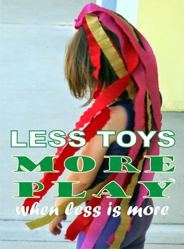 Less Toys. More Play. - when less is more! 24 day serial to reduce toy clutter and get kids to play more!