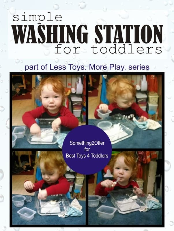 Simple Washing Station for Toddlers, part of Less Toys. More Play. series