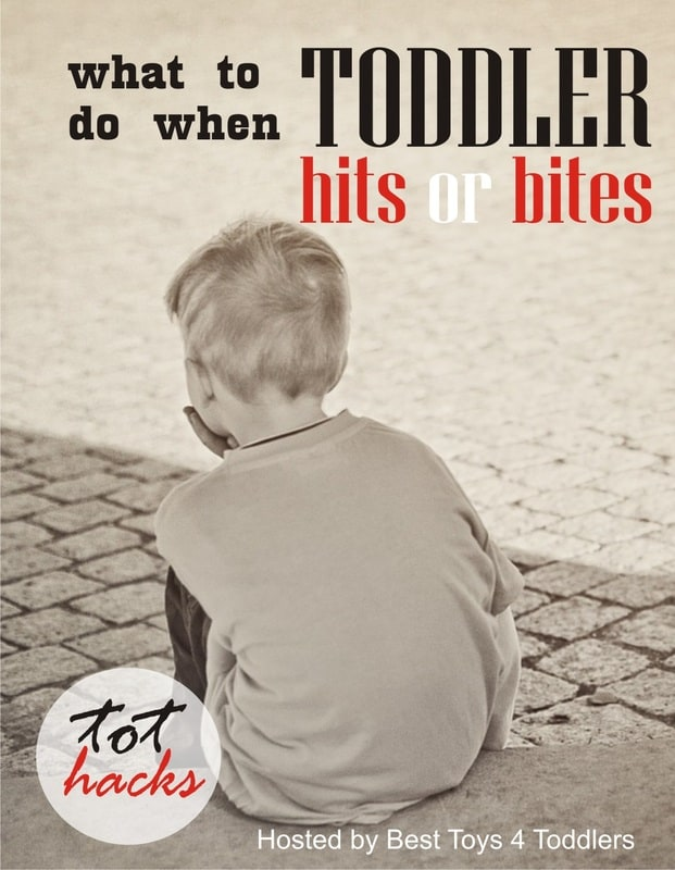 Tot Hacks - What to Do When Toddler Hits of Bites and how to prevent toddler's aggressive behaviour