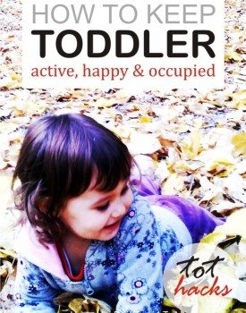How to Keep Toddlers Active, Happy and Occupied