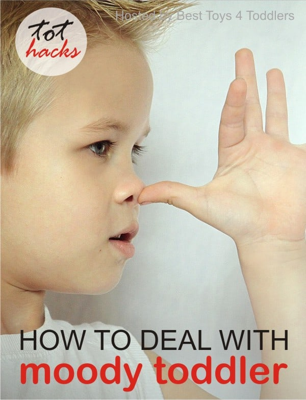 How to Deal with Moody Toddlers, parenting tips from real parents. Tot Hacks series. ** Our toddlers are allowed to have