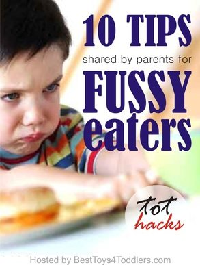 TOT HACKS – 10 TIPS FOR FUSSY EATERS