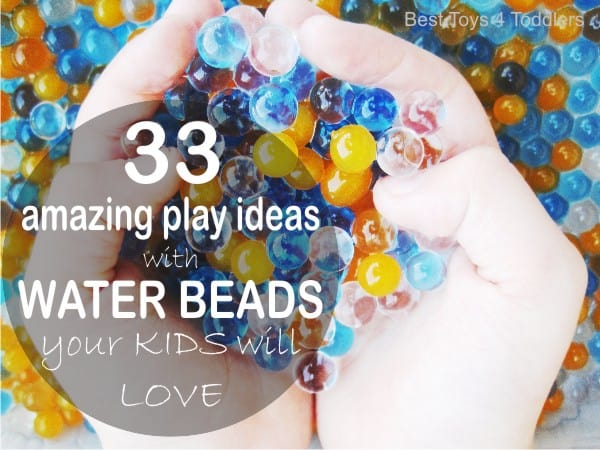 33 amazing play ideas with water beads