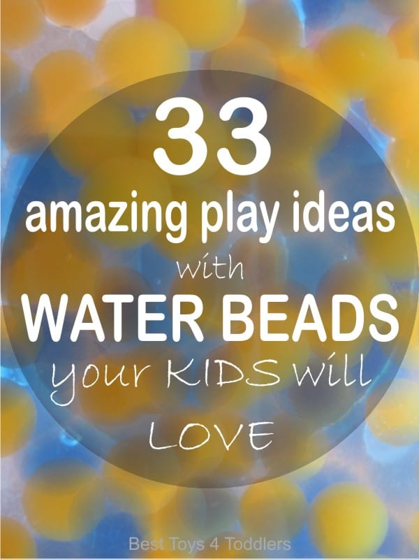 33 water beads play ideas for kids