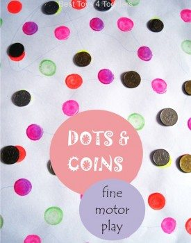 Dots and Coins Fine Motor Play for Toddlers