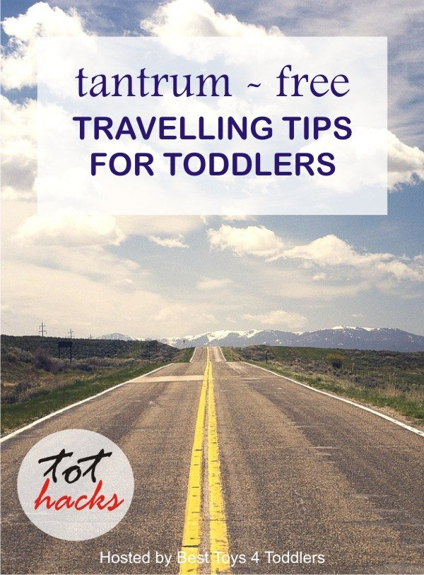 Tips for tantrum-free travelling trip for toddlers, as shared by a group of parents from their own experiences.