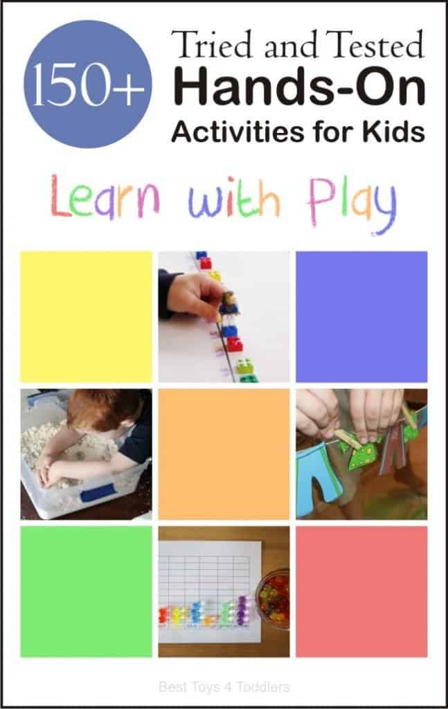 150+ tried and tested hands-on activities for kids to learn with play