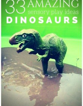 33 Amazing Sensory Play Ideas with Dinosaurs