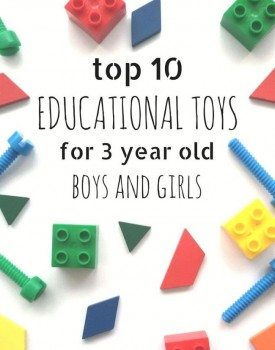 Top 10 Educational Toys for 3 Year Olds - all of these learning toys are gender neutral and would make a perfect toy for both boys and girls.