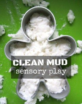 Easy to set up, cheap way to play - clean mud is a fun sensory activity you can do with kids!
