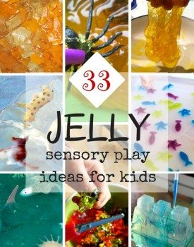 33 Jelly Sensory Play Ideas for Kids