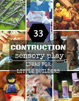33 Construction Sensory Play Ideas for Little Builders