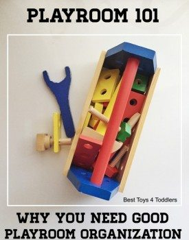 Why You Need Good Playroom Organization