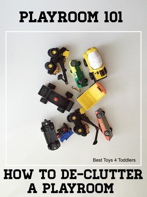 Best Toys 4 Toddlers - How to De-Clutter a Playroom - 3rd article in Playroom 101 series helping parents with playroom organization