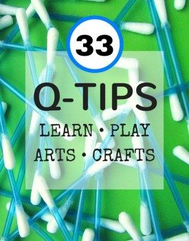 33 ideas for sensory play, learning, art, crafts and more with one of the most inexpensive items we all have at home - q-tips!