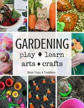 Best Toys 4 Toddlers - 33 ideas for toddlers and preschoolers to explore gardening through play, learning activities, arts and crafts