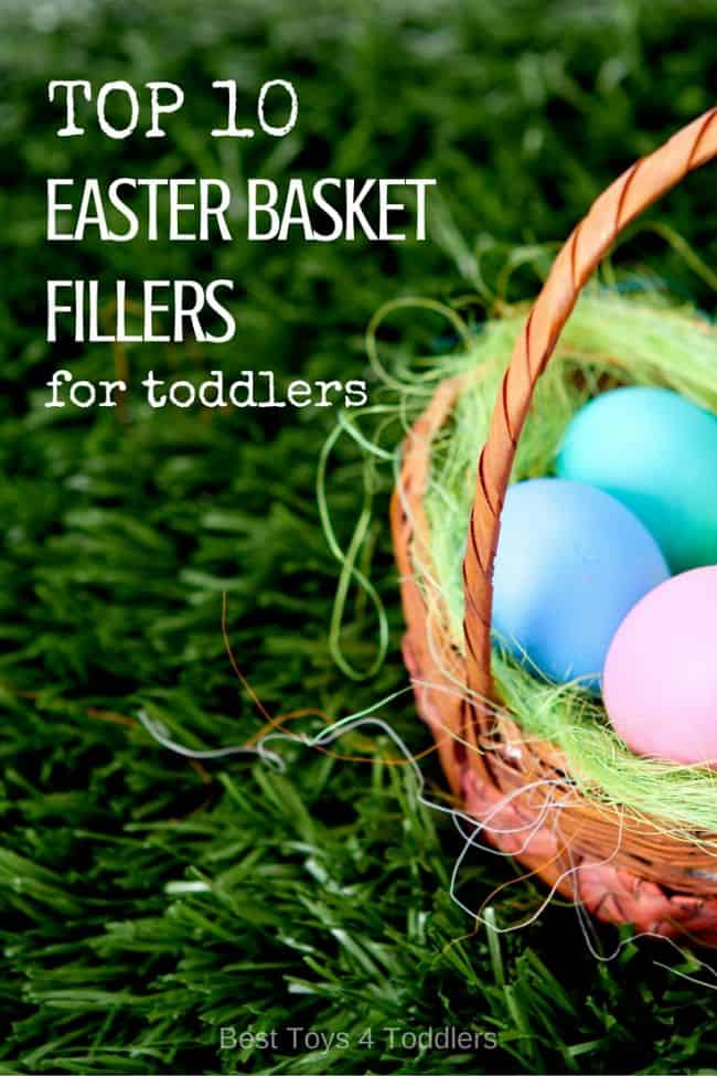Best Toys 4 Toddlers - Top 10 Easter Basket Fillers for Toddlers (toys, not candies!)