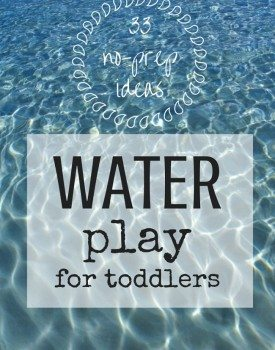 33 Water Play Ideas for Toddlers