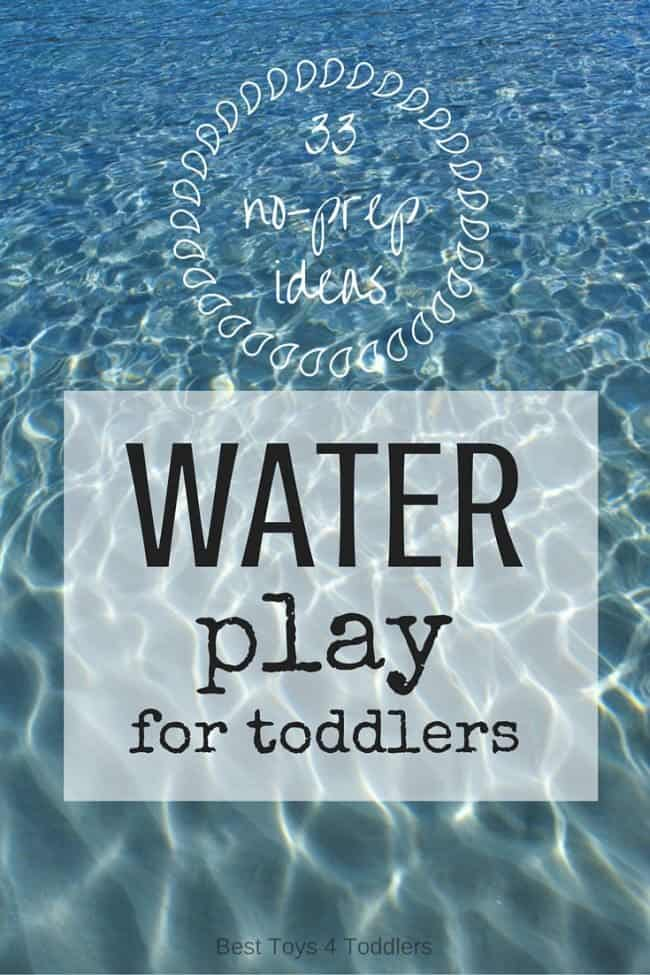 Best Toys 4 Toddlers - 33 no-prep water play ideas for toddlers and older kids - very low time needed to prepare these water-based play ideas and keep kids occupied, either indoors or outdoors.