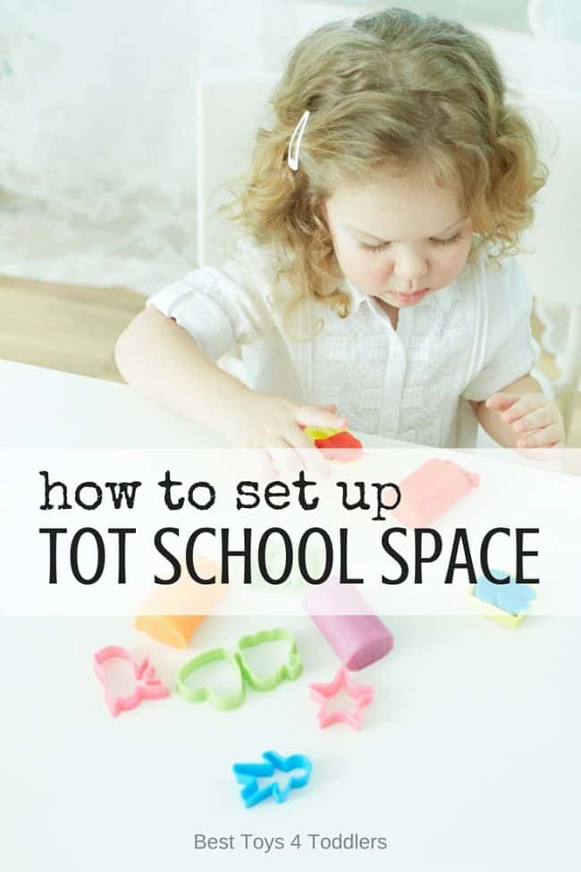 Best Toys 4 Toddlers - Tips for how to set up tot school space for fun and learning