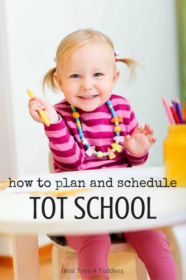 Best Toys 4 Toddlers - How to schedule and plan tot school