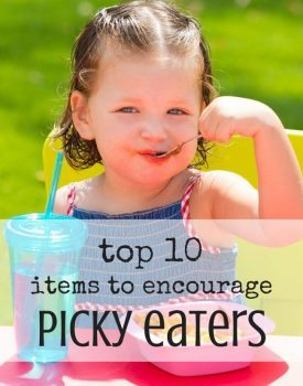 Top 10 Items to Encourage Every Picky Eater