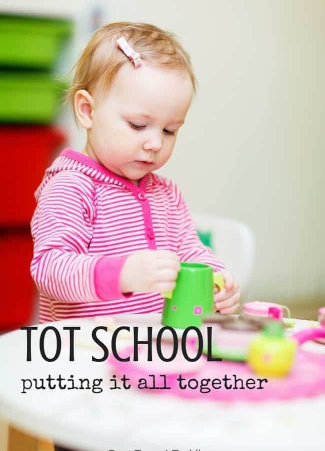 Best Toys 4 Toddlers - Tot School: Putting it all together and getting ready to start with your toddlers