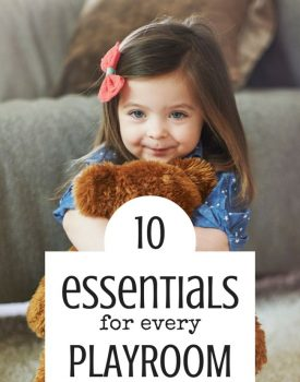 10 Essentials for Every Playroom