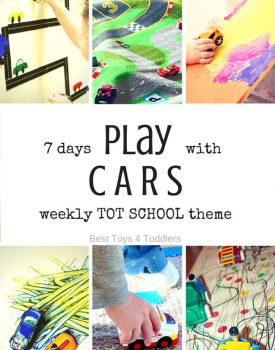Best Toys 4 Toddlers - Weekly Tot School Theme: CARS - play activities for 7 days (with free printable planner)