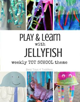 Best Toys 4 Toddlers - 7 Days of Jellyfish Themed Activities for Tot School - play and leaning activities for toddlers and preschoolers with free printable weekly planner