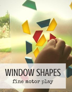 Best Toys 4 Toddlers - Sticky window shapes for fine motor play