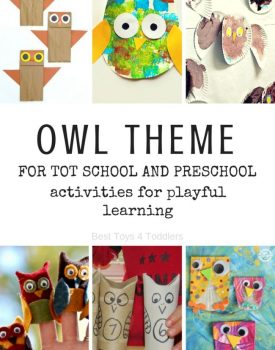 Best Toys 4 Toddlers - Weekly tot school and preschool theme - OWLS (with free printable weekly planner)