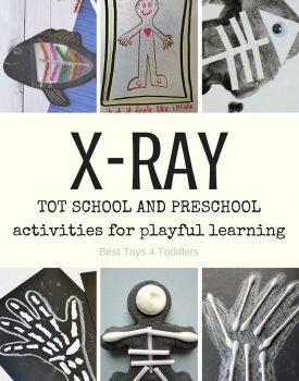 Best Toys 4 Toddlers - letter X for X-ray - 7 days of preplanned activities for tot school and preschool