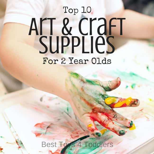top 10 art craft supplies for 2 year olds
