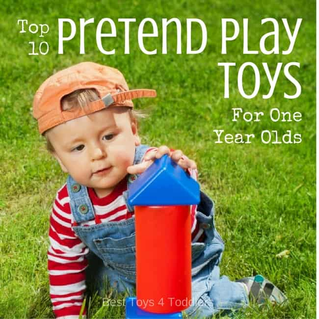 Top 10 Pretend Play Toys For One Year Olds: Help with development, entertainment and more.