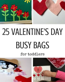 25 Valentine's Day Busy Bags for Toddlers