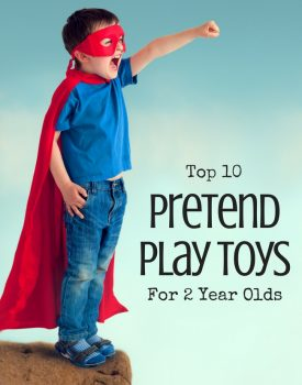 Top 10 Pretend Play Toys For 2 Year Olds