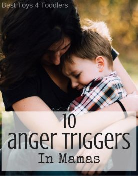 What triggers anger in mamas