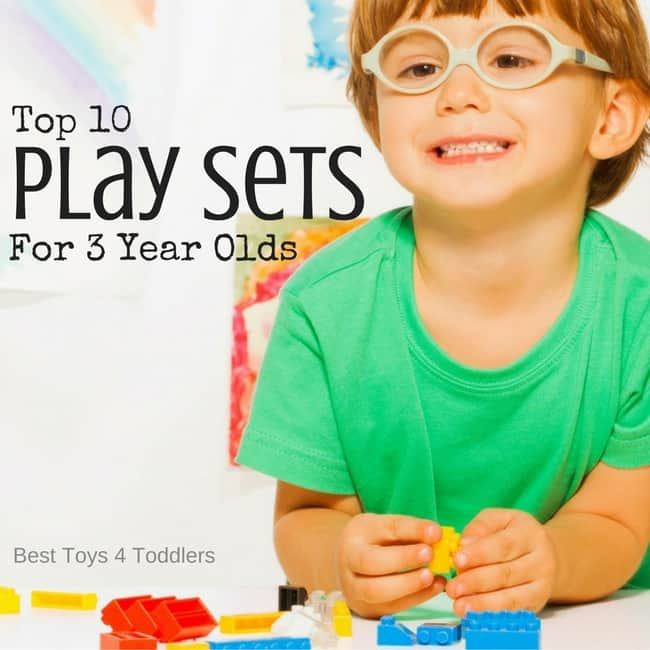Top 10 Play Sets For 3 Year Olds