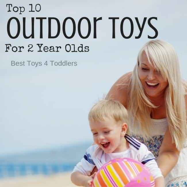 Top 10 Outdoor Toys For 2 Year Olds
